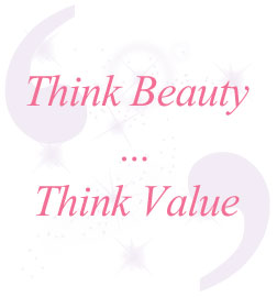 Think Beauty ... Think Value